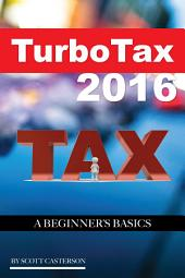 Turbo Tax 2016: A Beginner's Basics