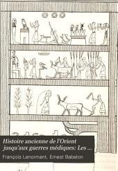 Histoire ancienne de l'Orient jusqu'aux guerres médiques: Les Égyptiens