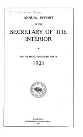 Annual Report of the Secretary of the Interior for the Fiscal Year ...
