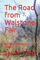 The Road from Walstone Fair