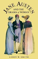 Jane Austen And The Drama Of Women