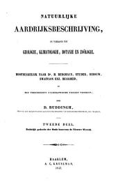 Natuurlijke aardrijksbeschrijving, in verband tot geologie, klimatologie, botanie en zoölogie: II Zuidelijk gedeelte der Oude benevens de Nieuwe Wereld, Volume 1
