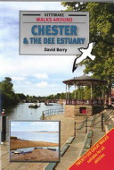 Walks Around Chester and Dee