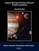 Space Nuclear Fission Electric Power Systems PDF