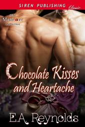 Chocolate Kisses and Heartache [Sequel to Another Taste of Chocolate]