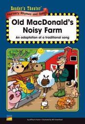 Old Macdonald S Noisy Farm Book PDF