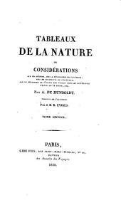 Tableaux de la nature: ou, Considerations sur les déserts, sur la physionomie des végétaux, sur les cataractes de l'orénoque, sur la structure et l'action des volcans dans les différentes régions de la terre, etc, Volume2