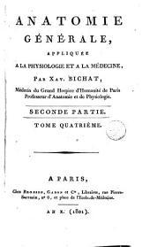 Anatomie générale appliquée à la physiologie et à la médecine