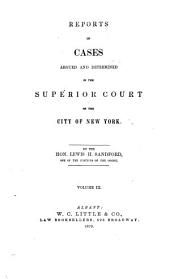 Reports of Cases Argued and Determined in the Superior Court of the City of New York: Volume 5