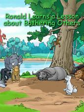 Ronald Learns a Lesson about Bothering Others: Adapted from an old Indian story