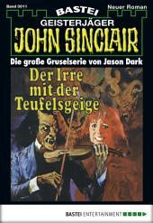 John Sinclair - Folge 0011: Der Irre mit der Teufelsgeige (1. Teil)