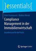 Compliance Management in der Immobilienwirtschaft PDF
