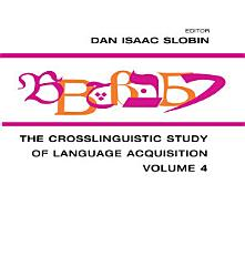 The Crosslinguistic Study Of Language Acquisition Book PDF