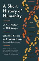 A Short History of Humanity PDF