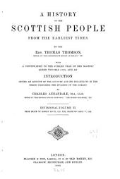 A History of the Scottish People from the Earliest Times: Volume 2
