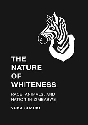 The Nature of Whiteness PDF