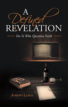 A Defined Revelation PDF
