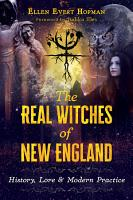 The Real Witches of New England PDF