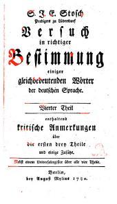 Versuch in richtiger Bestimmung einiger gleichbedeutenden Wörter der deutschen Sprache: Band 4