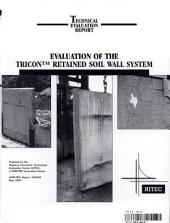 Evaluation of the Tricon Retained Soil Wall System