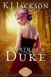 Worth of a Duke: A Lords of Fate Novel