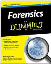 Forensics For Dummies: Edition 2