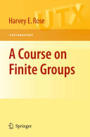 A Course on Finite Groups