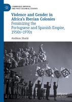 Violence and Gender in Africa s Iberian Colonies PDF