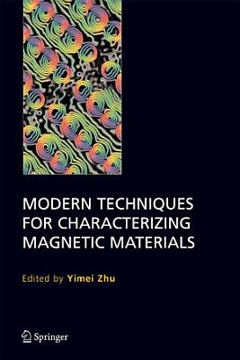 Modern Techniques for Characterizing Magnetic Materials PDF