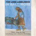 The Long Loneliness in Baltimore PDF