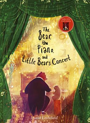 The Bear  the Piano and Little Bear s Concert