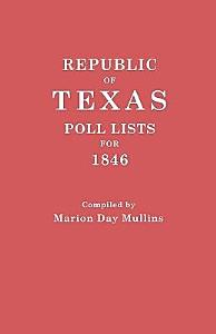 Republic of Texas: Poll Lists for 1846