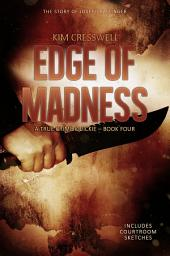 Edge of Madness: The Story of Joseph Kallinger