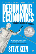 Debunking Economics   Revised and Expanded Edition Book