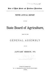 ... Annual Report of the State Board of Agriculture, Made to the General Assembly at Its ... Session, ...: Volume 10