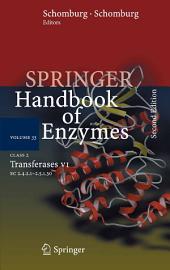 Class 2 Transferases VI: 2.4.2.1 - 2.5.1.30, Edition 2