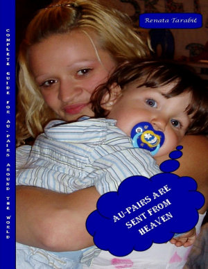 Au pairs are Sent from Heaven