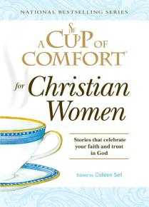 A Cup of Comfort for Christian Women PDF