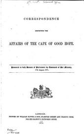 Correspondence Respecting Cape of Good Hope 1871-5