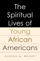 The Spiritual Lives of Young African Americans PDF