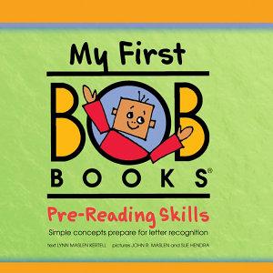 My First Bob Books  Pre Reading Skills Book