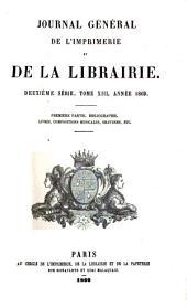 Journal général de l'imprimerie et de la librairie: Volume13,Numéros1à2