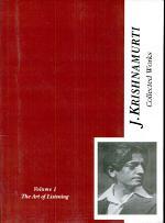 The Collected Works of J. Krishnamurti (Vol - I)