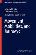 Movement, Mobilities and Journeys
