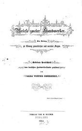 Briefe zweier Handwerker: ein Beitrag zur Lösung gewerblicher und sozialer Fragen : Gekrönte Preisschrift dem deutschen Handwerkerstande gewidmet