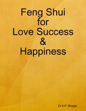 Feng Shui for Love Success & Happiness