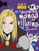 The Art of Drawing Manga Villains PDF