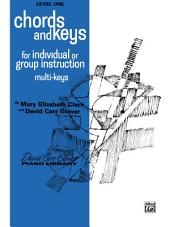 Chords and Keys, Level 1: From the David Carr Glover Piano Library