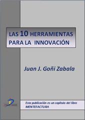 Herramientas para la innovación: Mentefactura
