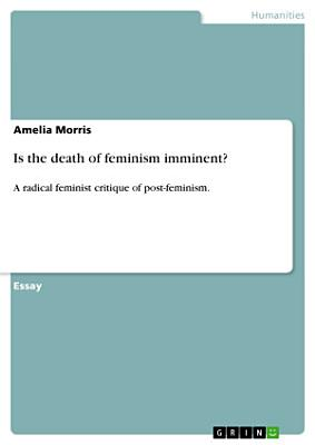 Is the death of feminism imminent  PDF